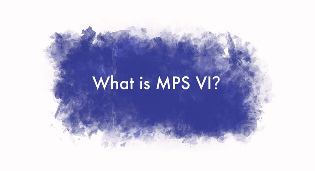 What is MPS VI? Learn more with this video